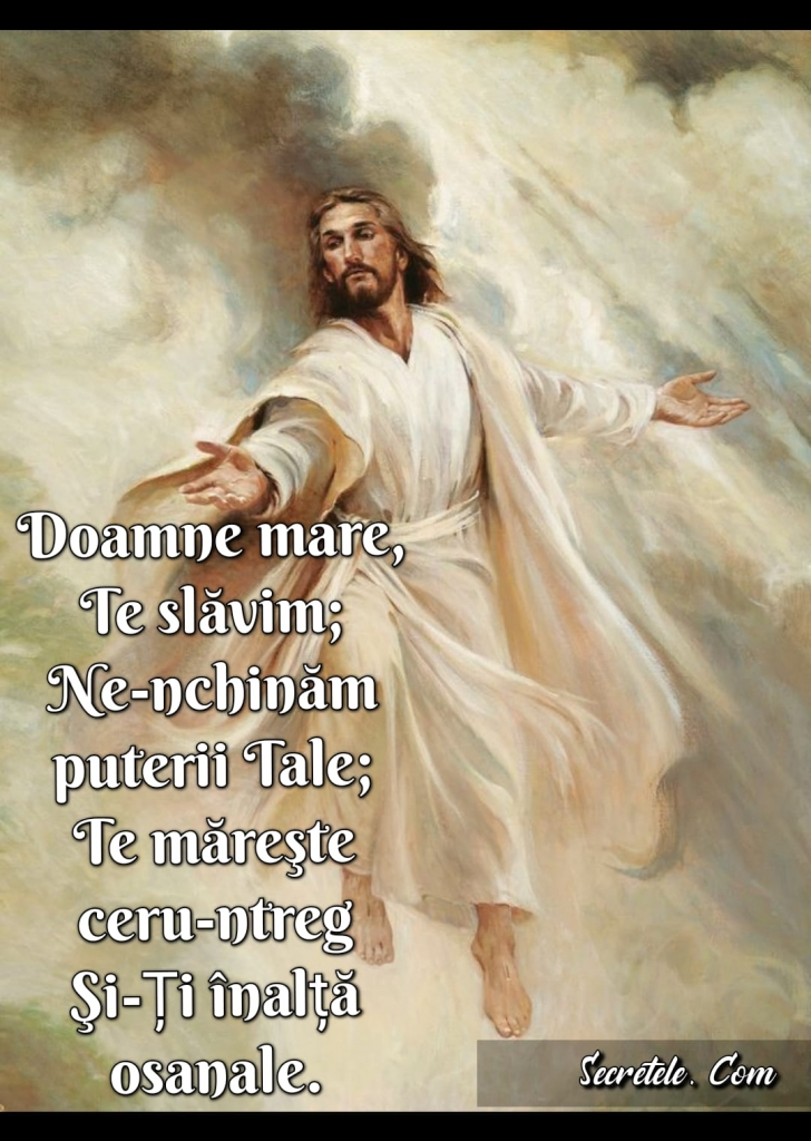 Doamne mare Te slăvim